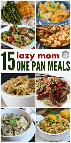 15 One Pan Meals - As a mom, I know that I don't always feel like cooking a 5 course meal. Thats where these One Pan Meals come in handy!