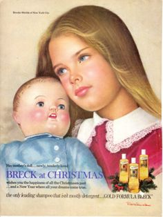 Breck Shampoo Breck Girl, Brooke Shields by Ralph William Williams Retro Ads, Vintage Advertisements, Vintage Ads, Vintage Posters, Retro Advertising, Vintage Sewing, Vintage Antiques, Vintage Items, Brooke Shields