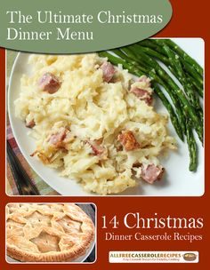 The Ultimate Christmas Dinner Menu: 14 Christmas Dinner Casserole Recipes | These are the perfect holiday dinner recipes! They'll please the whole family!