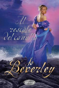 """SERIE """"GRANUJAS"""" #14 - Al rescate del canalla // Jo Beverley // Titania romántica histórica (Ediciones Urano)"""