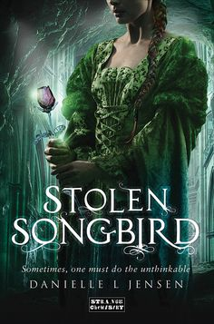 Danielle L. Jensen - Stolen Songbird. Please, take a look here and vote! http://www.goodreads.com/list/show/75079.INJUSTICE_Books_I_want_to_read_but_cannot_be_found_in_Spanish_Part_1_ here http://www.goodreads.com/list/show/75080.INJUSTICE_Books_I_want_to_read_but_cannot_be_found_in_Spanish_Part_2_, and here: https://www.goodreads.com/list/show/76000.INJUSTICE_Books_I_want_to_read_but_cannot_be_found_in_Spanish_Part_3_ It is for a good cause, I promise!