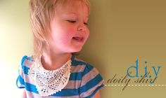 Needle and Nest Design: D.I.Y - doily toddler shirt