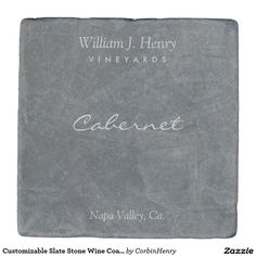 Customizable Slate Stone Wine Coasters. Cabernet wine coasters. Stir up a little magic and serve your drinks on stylish stone coasters. Your design, monogram, or text will look stunning against the stone backdrop of your choice. The cork backing will keep surfaces scratch-free from your chosen stone backdrop of Sandstone, Marble, Limestone, or Travertine. Tip: a custom coaster makes a great Birthday gift, Christmas gift, graduation gift, housewarming or hostess gift.