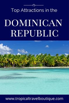 Some of the best things to do in the Dominican Republic.