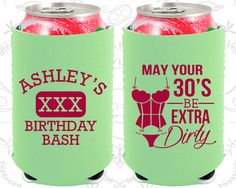 30th Birthday, 30th Neoprene Birthday, May your 30's be extra dirty, Dirty 30, Dirty Thirty, Neoprene Birthday Can Coolers (20192)
