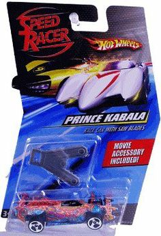 Speed Racer Hot Wheels Prince Kabala with Saw Blades by Mattel. $3.89. Speed Racer 1:64 Die Cast Hot Wheels Car Prince Kabala with Saw Blades. Speed Racer 1:64 Die Cast Hot Wheels Car Prince Kabala with Saw Blades