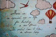 hot air balloon sayings | This is a quote that my Mom use to have on a plaque at her house and ...