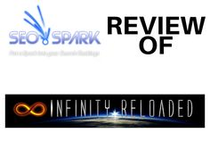 You might have seen some other Infinity Reloaded reviews that are just trying to get your money. This review of Infinity Reloaded is honest and unbiased. Read on to find out more…