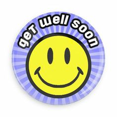 Funny Buttons - Custom Buttons - Promotional Badges - Get Well Soon Pins - Wacky Buttons - Smiley Face