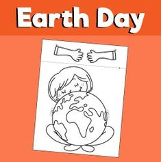 Girl Hugging Earth Printable Craft – 10 Minutes Members Area
