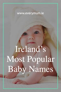 Looking for an Irish baby name - we have you covered. Here are Irelands most popular baby names for boys and girls #babynames #irishbabynames Celtic Baby Names, Irish Baby Names, Vintage Baby Names, Unique Baby Names, Celebrity Baby Names, Celebrity Babies, Name Inspiration, Popular Baby Names, Boy Names