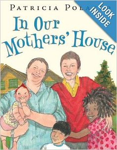 In Our Mothers' House: Patricia Polacco: 9780399250767: Amazon.com: Books