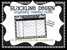 Organize YOUR MEETING NOTES - {Blackline Design Collection}. This product includes over 20 templates for staying organized during meetings. Each template was designed to be used to take notes during all of the meetings teachers need to attend. They include space for follow-up.