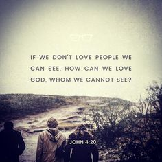 #glword If someone says I love God but hates a fellow believer that person is a liar; for if we dont love people we can see how can we love God whom we cannot see? 1 John 4:20 #bibleverse #bible #holybible