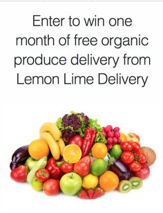 Win a Month of Free Organic Produce Delivery from Lemon Lime Delivery