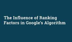 Google's Ranking Algorithm: The Top 9 Factors Influencing Your Position   Red Website Design Blog