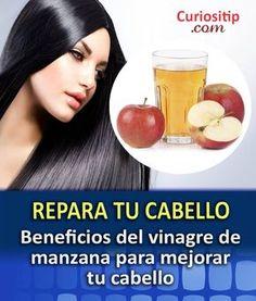 Beneficios del Vinagre de Manzana para el Cabello, en poco tiempo logra darle vida y que luzca saludable