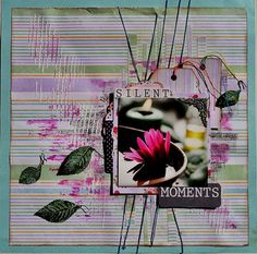 """""""Silent Moments"""" by Evelyn Walter - C'est Magnifique May 2015 Kit - Sketch Challenge"""