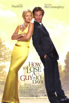 How to Lose a Guy in 10 Days Kate Hudson and Matthew McConaughey are both excellent in this entertaining, amusing and funny romantic comedy Matthew Mcconaughey, See Movie, Movie List, Film Music Books, Music Tv, Movies Showing, Movies And Tv Shows, Kung Fu Panda 3, Bon Film