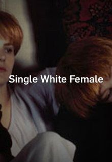 Single white female watch online