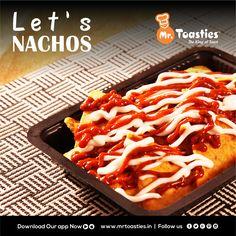 Let's #NACHOS #MrToasties