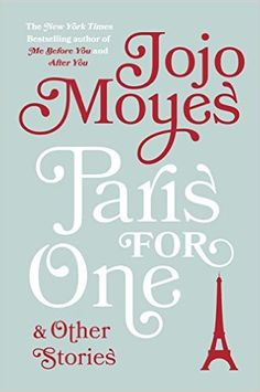 Paris for One and Other Stories, Jojo Moyes