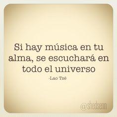 Sin la música le faltaría sustancia al entorno,  algo dentro del ser estaría vacío...