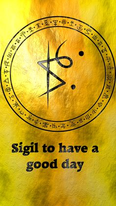 Sigil to nave a good day - Wolf Of Antimony Occultism Wiccan Symbols, Magic Symbols, Viking Symbols, Egyptian Symbols, Viking Runes, Ancient Symbols, Wicca Witchcraft, Magick, Practical Magic