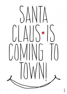 Santa Claus Is Coming To Town Quotes. QuotesGram