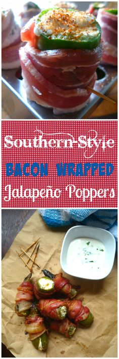 Southern-style Bacon wrapped Jalapeño Poppers aren't your ordinary old Jalapeño…