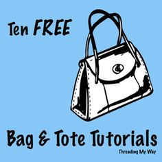 Threading My Way: Threading Your Way ~ Bags and Totes ~ Link Party
