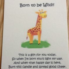 Label to go with candle as a favor for a giraffe themed baby shower!
