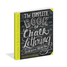 The perfect how-to for Chalk lettering!  DIY! The Complete Book of Chalk Lettering - Signed Copy