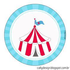 """Kit Gratuito de Aniversário """"Circo"""" para Imprimir. - CALLY'S DESIGN-Kits Personalizados Gratuitos"""