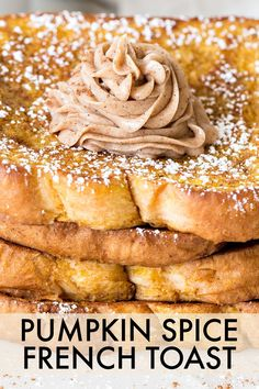 Pumpkin Spice French Toast recipe. Thick slices of bread dredged in a phenomenal pumpkin spice egg and milk mixture, cooked and topped with a creamy pumpkin butter spread.