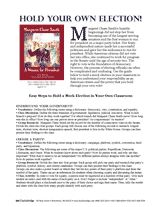 After reading Margaret Chase Smith by Lynn Plourde, use the research ideas, discussion questions, and activities in this guide to teach your class about U.S. political parties, presidential debates, political campaigns, and voting. http://www.teachervision.fen.com/elections/printable/56828.html (Grades 3-7)