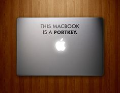 This MacBook is a Portkey  Harry Potter Inspired  by DecalLab, $7.95....So clever!