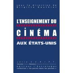 L'Enseignement du cinéma aux États-Unis
