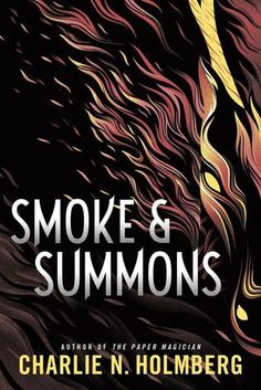 Smoke & Summons (Numina #1) by Charlie N. Holmberg | Goodreads