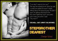 Teaser from Stepbrother Dearest by Penelope Ward (Expected Publication late September 2014)