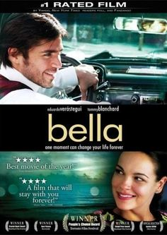 Bella ~ 2006 ~ staring Eduardo Verastequi & Tammy Blanchard ~ directed by Alejandro Monteverde ~ I adored this movie ~