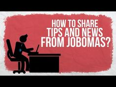 How to share Tips and News from Jobomas?