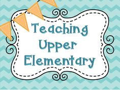 Teaching Upper Elementary Collaborative Pinterest Board.  Follow for great ideas for upper elementary!