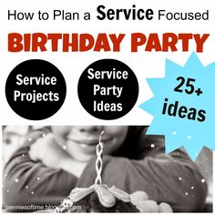 Really infuse meaning and kindness into birthday celebrations with service focused birthday parties! Tips and steps to doing this with your family. Service Focused Birthday Parties: The Planning Lessons For Kids, Life Lessons, Service Projects, Service Ideas, Birthday Parties, Birthday Celebrations, Birthday Boys, Birthday Ideas, Party Service
