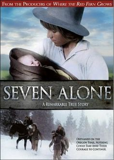 Seven Alone: Wanna watch this just to see what it is.