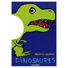 Dinosuars by Benedicte Guettier $11.95 in stock & same day shipping! Shop www.DinosaurToysSuperstore.com