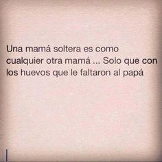 Madre soltera #frases