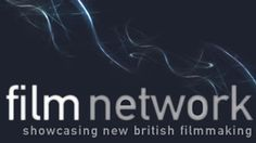 BBC Film Network. Showcasing new British film making including opportunities to submit your work.