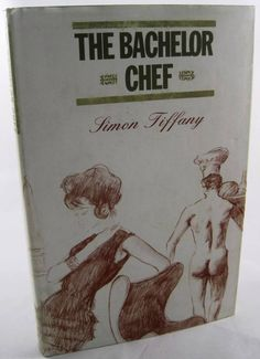 Vintage Kitsch 1965 The Bachelor Chef By Simon Tiffany Pin-Up Nude Cookbook.  Available at BooksBySam.com