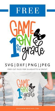 First Grade, Grade 1, Diy Craft Projects, Svg Files For Cricut, Free Games, Cricut Design, Card Making, Cricut Ideas, Shirt Ideas